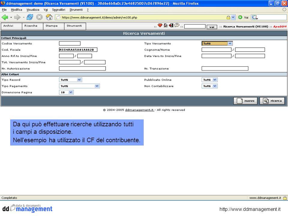 http://www.ddmanagement.it Da qui può effettuare ricerche utilizzando tutti i campi a disposizione. Nell'esempio ha utilizzato il CF del contribuente.