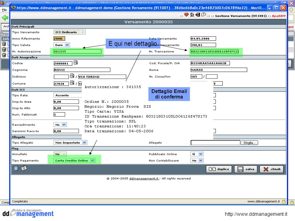 http://www.ddmanagement.it E qui nel dettaglio Dettaglio Email di conferma