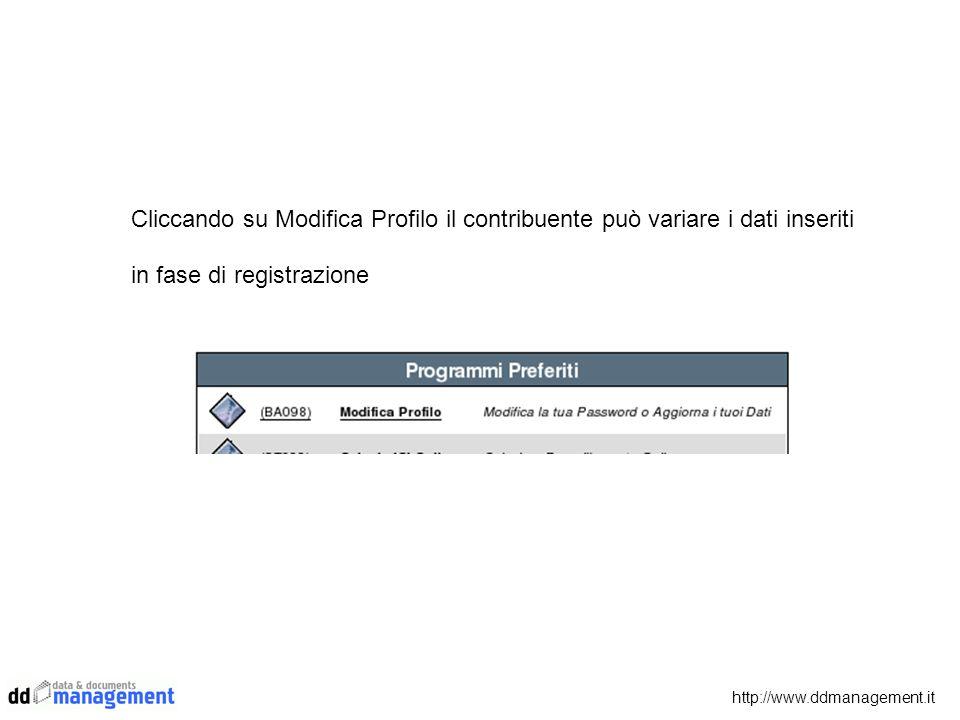 Cliccando su Modifica Profilo il contribuente può variare i dati inseriti in fase di registrazione http://www.ddmanagement.it