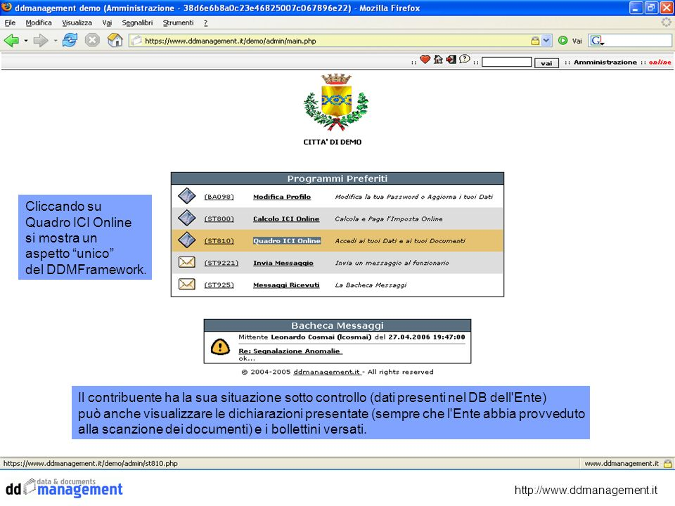 http://www.ddmanagement.it Cliccando sulla lente posta a sinistra può visualizzare i documenti allegati.