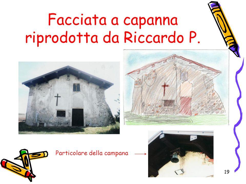 19 Facciata a capanna riprodotta da Riccardo P. Particolare della campana