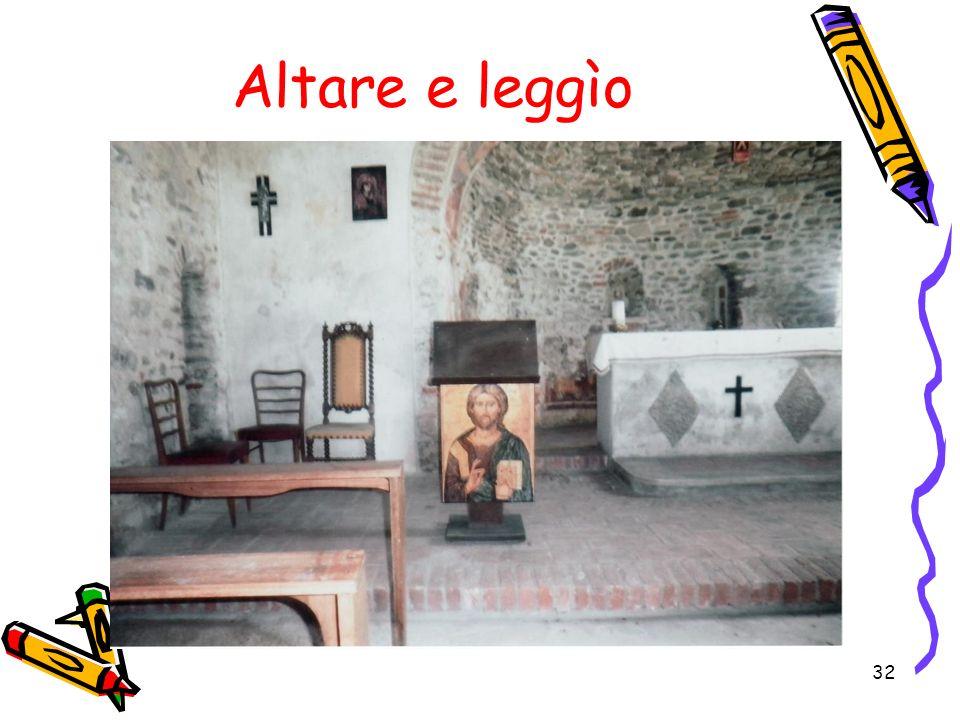 32 Altare e leggìo