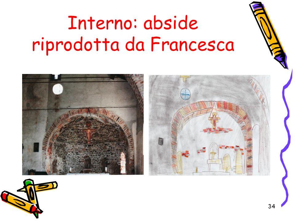 34 Interno: abside riprodotta da Francesca