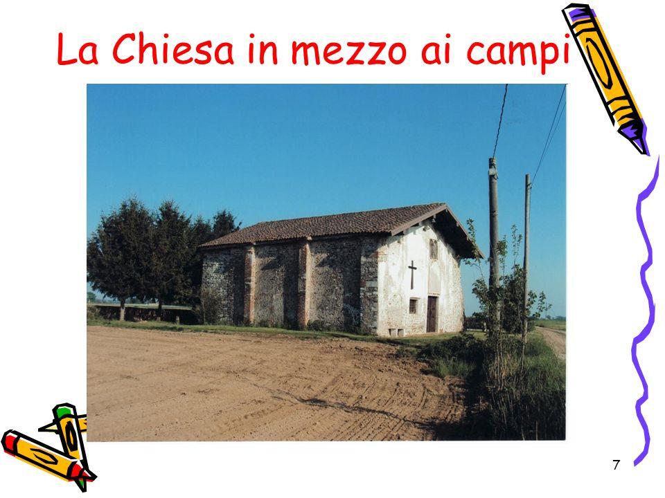 7 La Chiesa in mezzo ai campi
