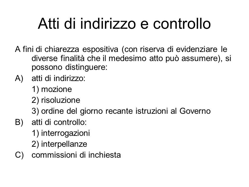Funzione di indirizzo e controllo e responsabilità politica Funzione di indirizzo: esprime orientamenti per lazione del Governo.