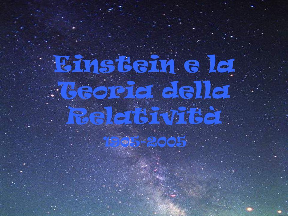Einstein e la Teoria della Relatività 1905-2005