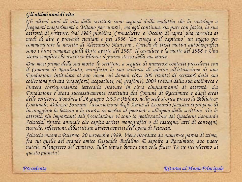 Gli ultimi anni di vita Gli ultimi anni di vita dello scrittore sono segnati dalla malattia che lo costringe a frequenti trasferimenti a Milano per cu