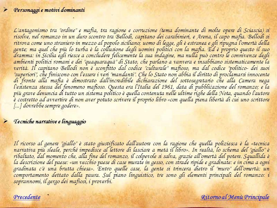 Personaggi e motivi dominanti L'antagonismo tra
