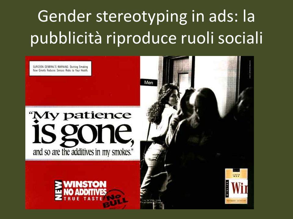 Gender stereotyping in ads: la pubblicità riproduce ruoli sociali