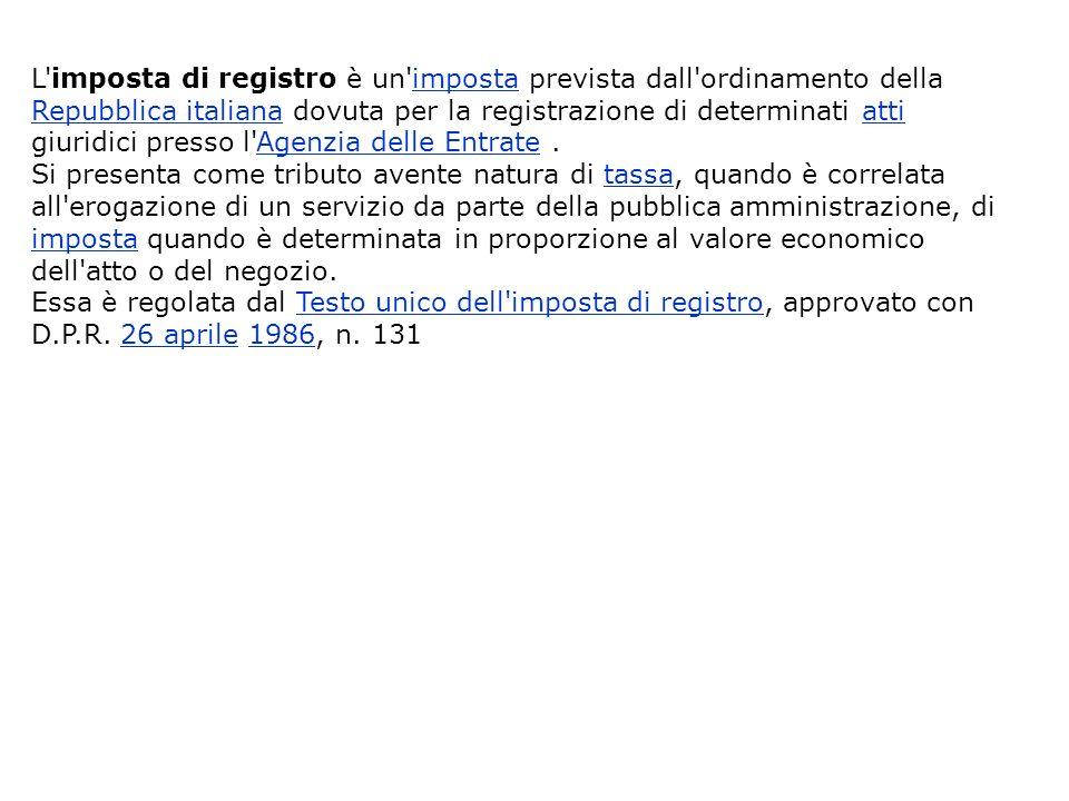 PAGAMENTO DELLIMPOSTA: Profilo fiscale: art.57- Soggetti obbligati alla registrazione 1.