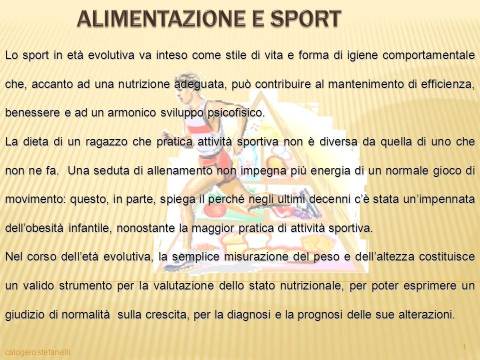 calogero stefanelli 1 Lo sport in età evolutiva va inteso come stile di vita e forma di igiene comportamentale che, accanto ad una nutrizione adeguata