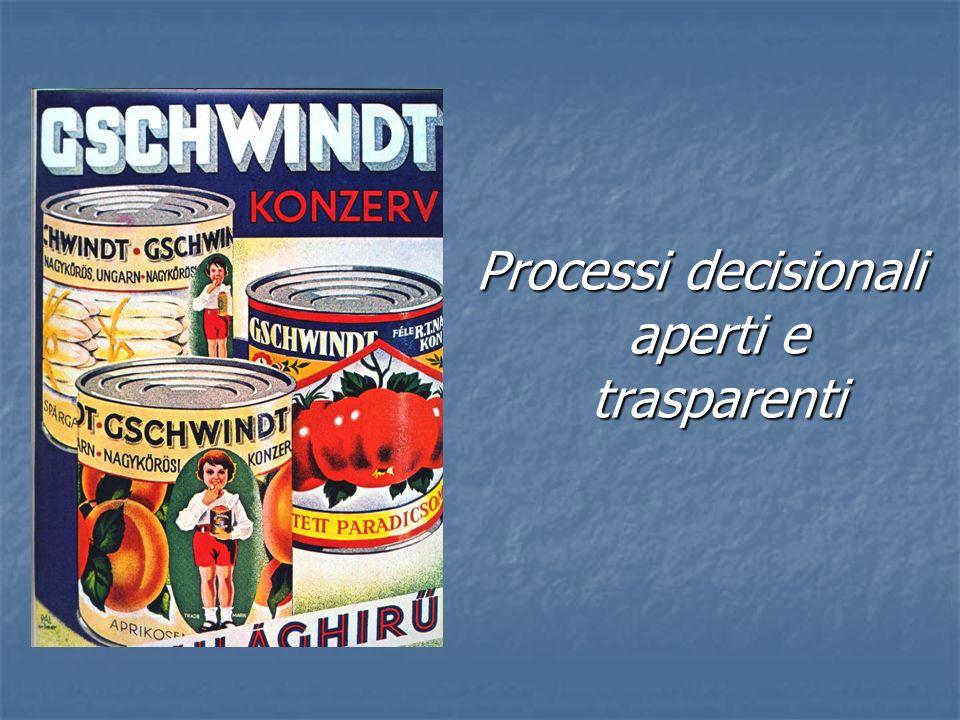 Processi decisionali aperti e trasparenti