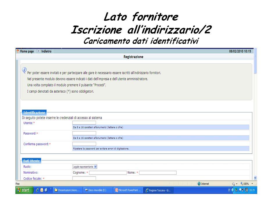 Lato fornitore Iscrizione allindirizzario/2 Caricamento dati identificativi