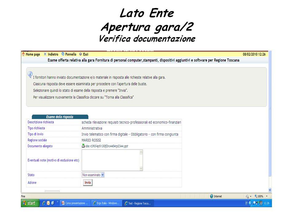 Lato Ente Apertura gara/2 Verifica documentazione