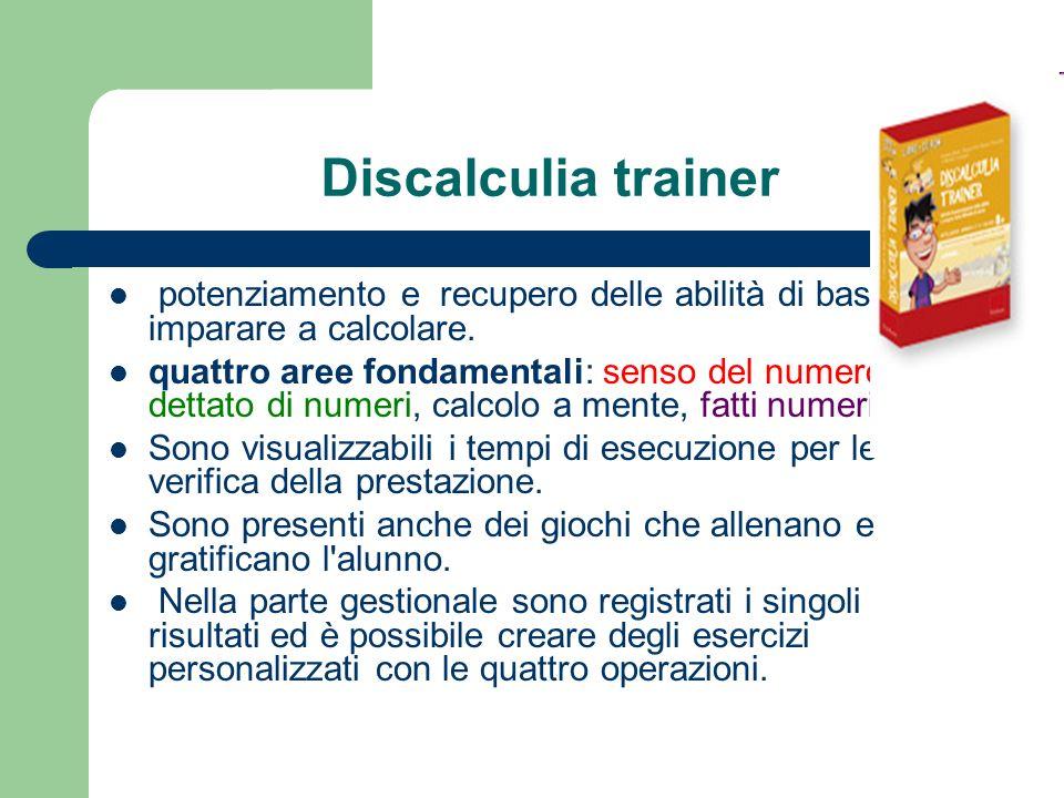 Discalculia trainer potenziamento e recupero delle abilità di base per imparare a calcolare. quattro aree fondamentali: senso del numero, dettato di n