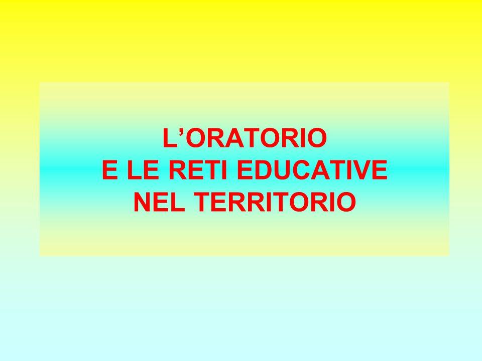 LORATORIO E LE RETI EDUCATIVE NEL TERRITORIO