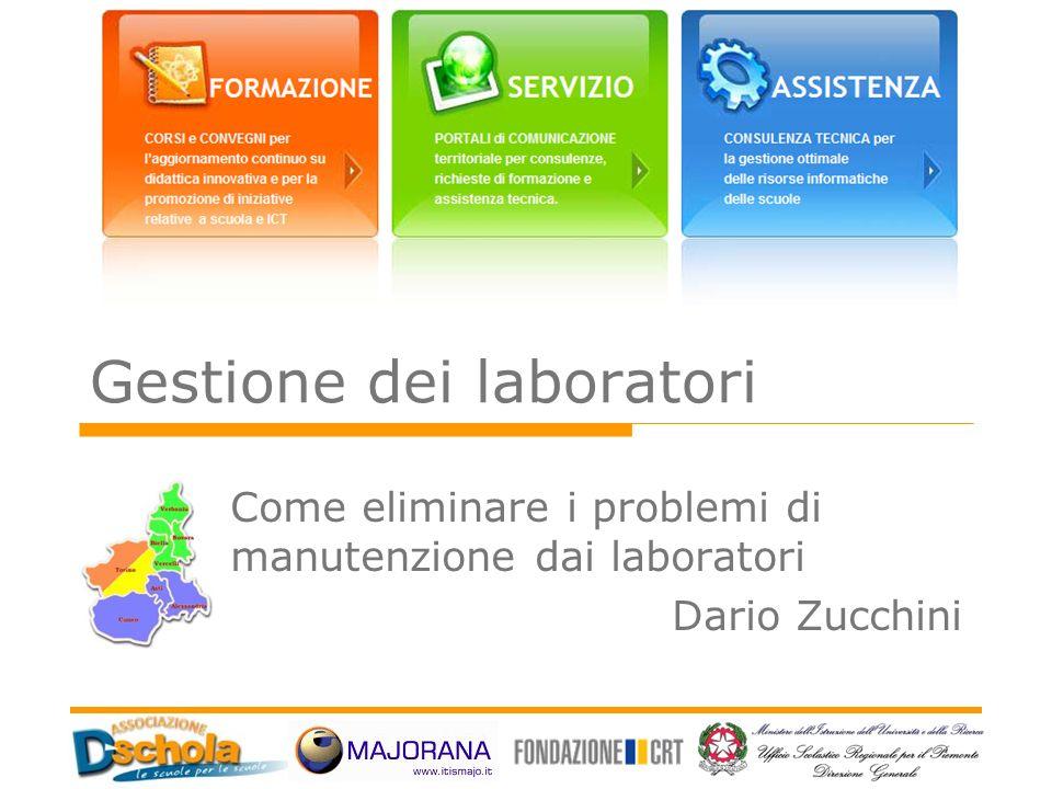 Gestione dei laboratori Come eliminare i problemi di manutenzione dai laboratori Dario Zucchini