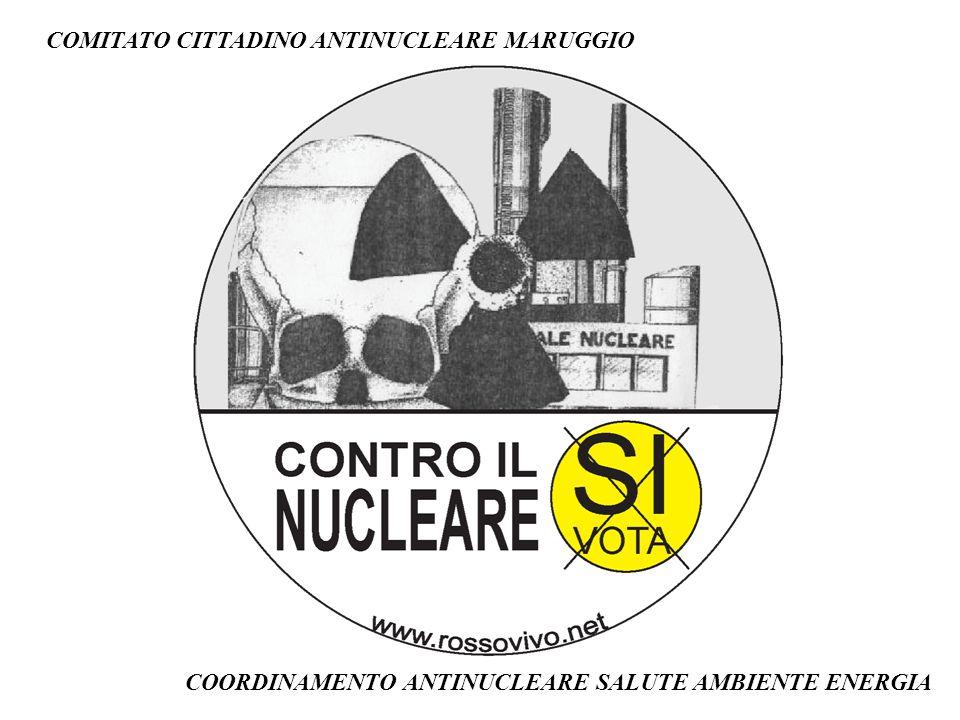COMITATO CITTADINO ANTINUCLEARE MARUGGIO COORDINAMENTO ANTINUCLEARE SALUTE AMBIENTE ENERGIA