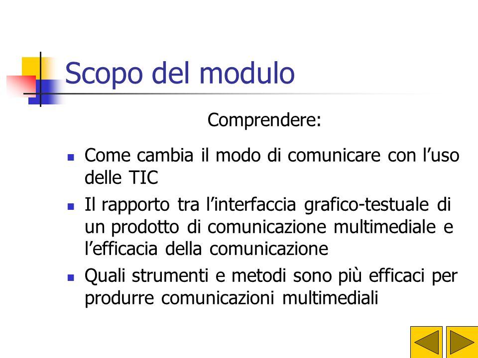 Comunicazione e tecnologie Modulo 9 Piano Nazionale di Formazione degli Insegnanti sulle Tecnologie dellInformazione e della Comunicazione