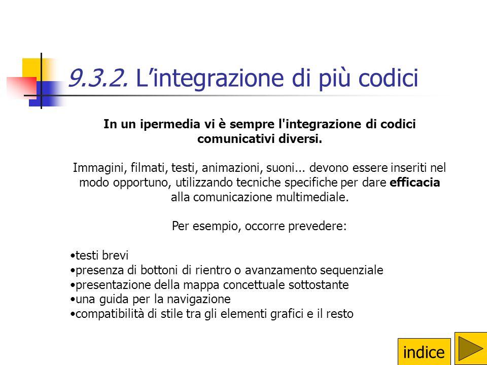 9.3.1. La struttura logica Produrre semplici ipermedia Esercitazione 1: realizzare un semplice ipermedia (anche attraverso luso di un software non ded