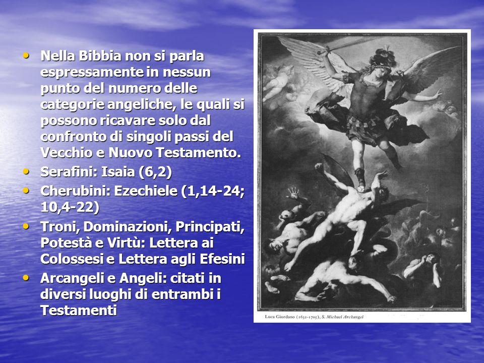 Nella Bibbia non si parla espressamente in nessun punto del numero delle categorie angeliche, le quali si possono ricavare solo dal confronto di singo