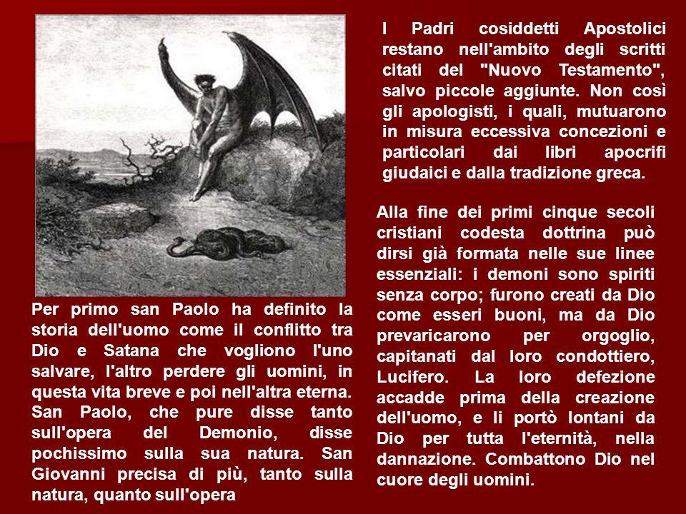 Per primo san Paolo ha definito la storia dell'uomo come il conflitto tra Dio e Satana che vogliono l'uno salvare, l'altro perdere gli uomini, in ques
