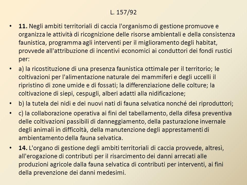 L.R.8/94 Art.17 Danni alle attività agricole 1.