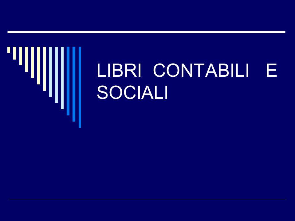 LIBRI CONTABILI E SOCIALI