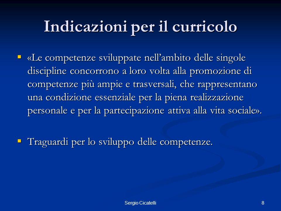 29Sergio Cicatelli Il Profilo di scuola cattolica Le indicazioni ministeriali sono punto di riferimento imprescindibile per lazione delle scuole italiane, ma in un sistema di autonomie le scuole hanno la possibilità di adottarle con una certa libertà.
