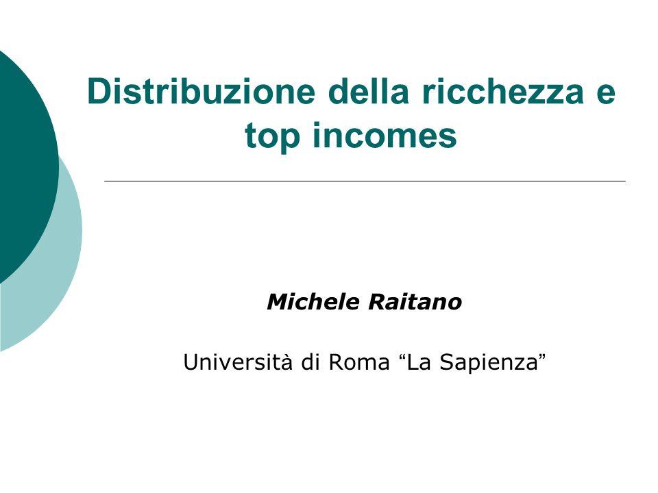 2 La diseguaglianza nella ricchezza Ricchezza molto più sperequata del reddito => Gini compreso fra 0.5 e 0.8.