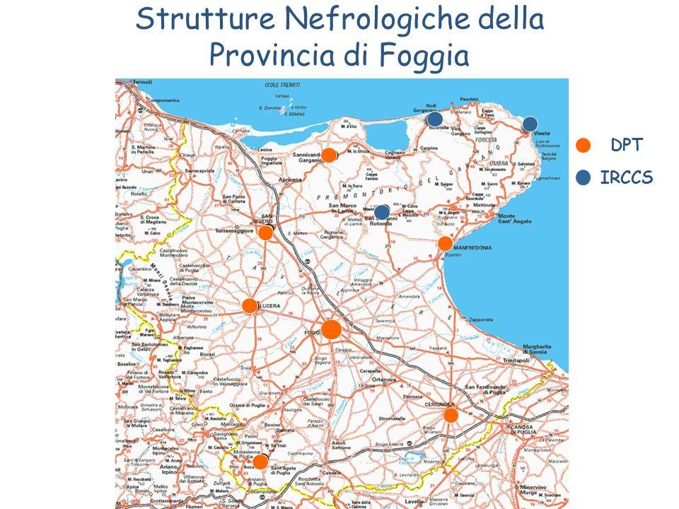 Strutture Nefrologiche della Provincia di Foggia DPT IRCCS