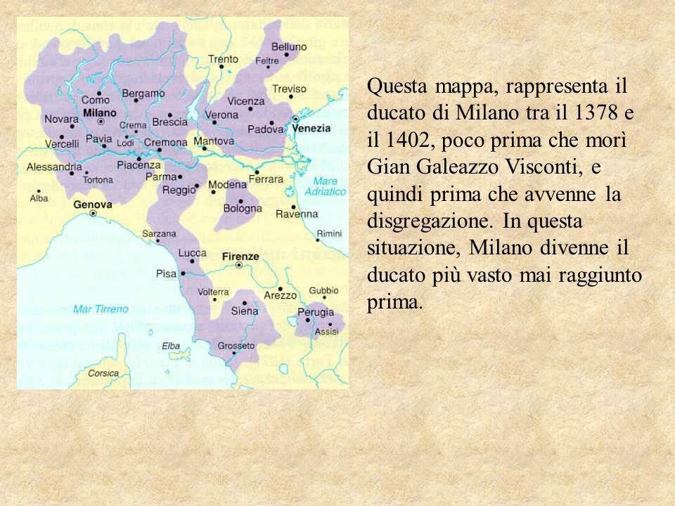 Questa mappa, rappresenta il ducato di Milano tra il 1378 e il 1402, poco prima che morì Gian Galeazzo Visconti, e quindi prima che avvenne la disgreg