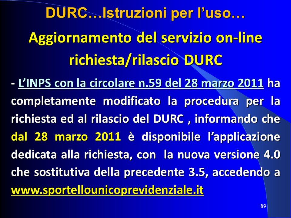 Aggiornamento del servizio on-line richiesta/rilascio DURC - LINPS con la circolare n.59 del 28 marzo 2011 ha completamente modificato la procedura pe