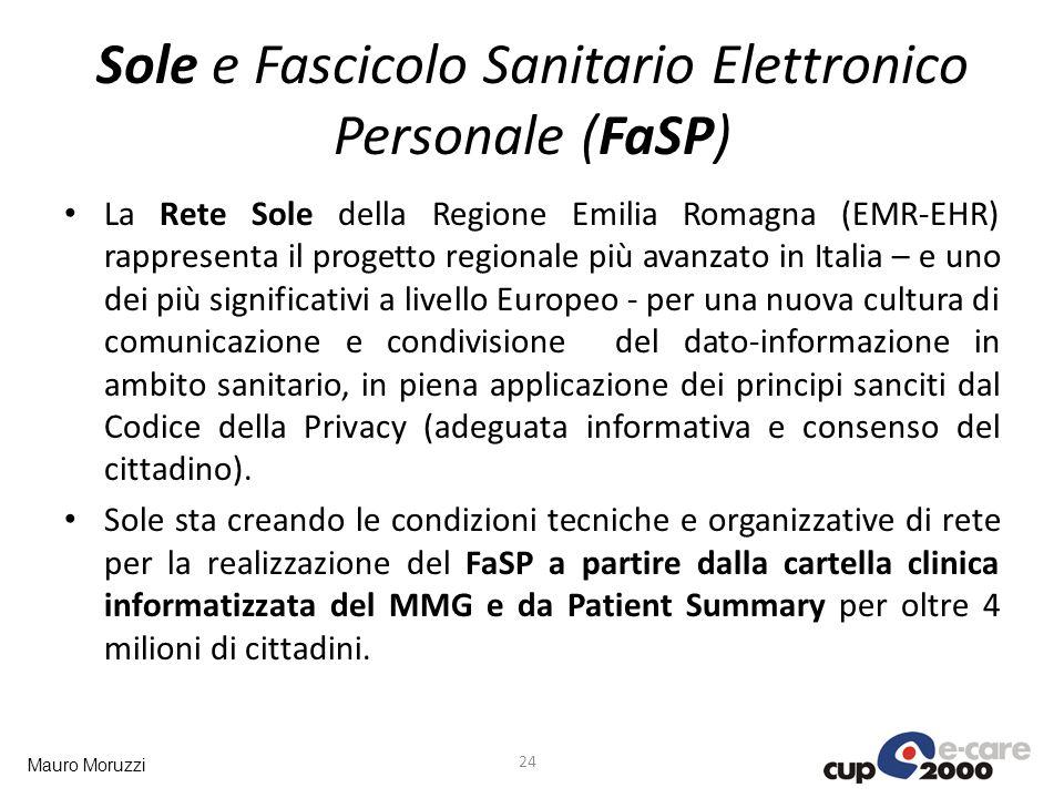 Mauro Moruzzi Sole e Fascicolo Sanitario Elettronico Personale (FaSP) 24 La Rete Sole della Regione Emilia Romagna (EMR-EHR) rappresenta il progetto r