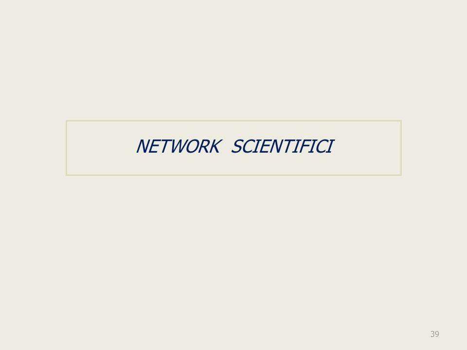 NETWORK SCIENTIFICI 39