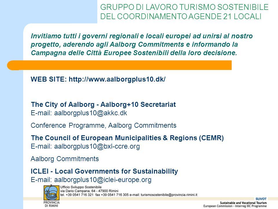 GRUPPO DI LAVORO TURISMO SOSTENIBILE DEL COORDINAMENTO AGENDE 21 LOCALI Invitiamo tutti i governi regionali e locali europei ad unirsi al nostro proge