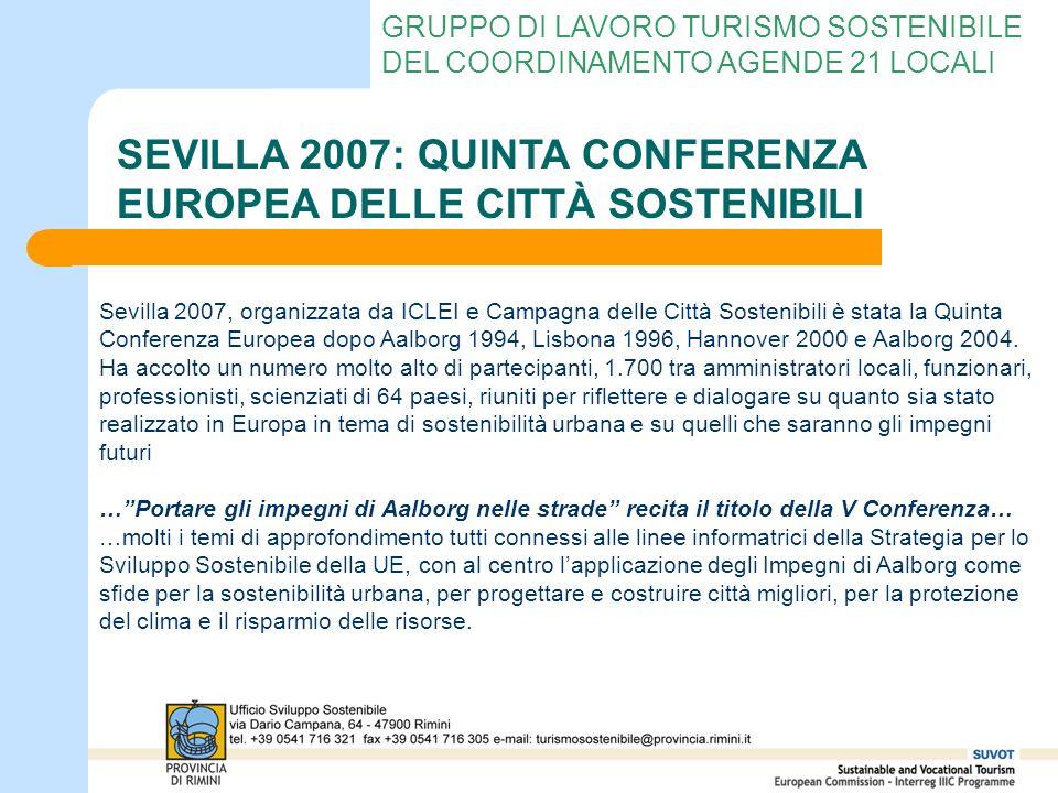 GRUPPO DI LAVORO TURISMO SOSTENIBILE DEL COORDINAMENTO AGENDE 21 LOCALI SEVILLA 2007: QUINTA CONFERENZA EUROPEA DELLE CITTÀ SOSTENIBILI Sevilla 2007,
