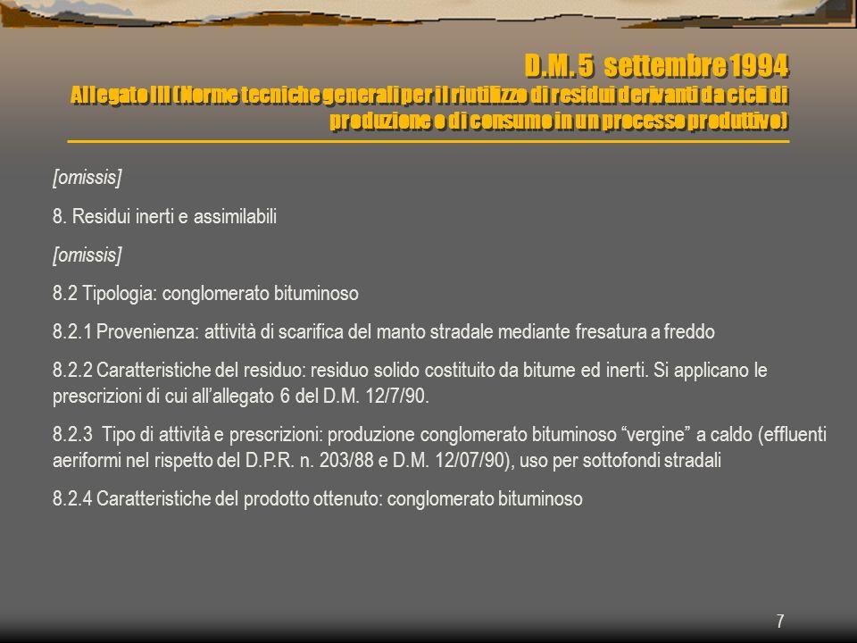 7 D.M. 5 settembre 1994 Allegato III (Norme tecniche generali per il riutilizzo di residui derivanti da cicli di produzione o di consumo in un process