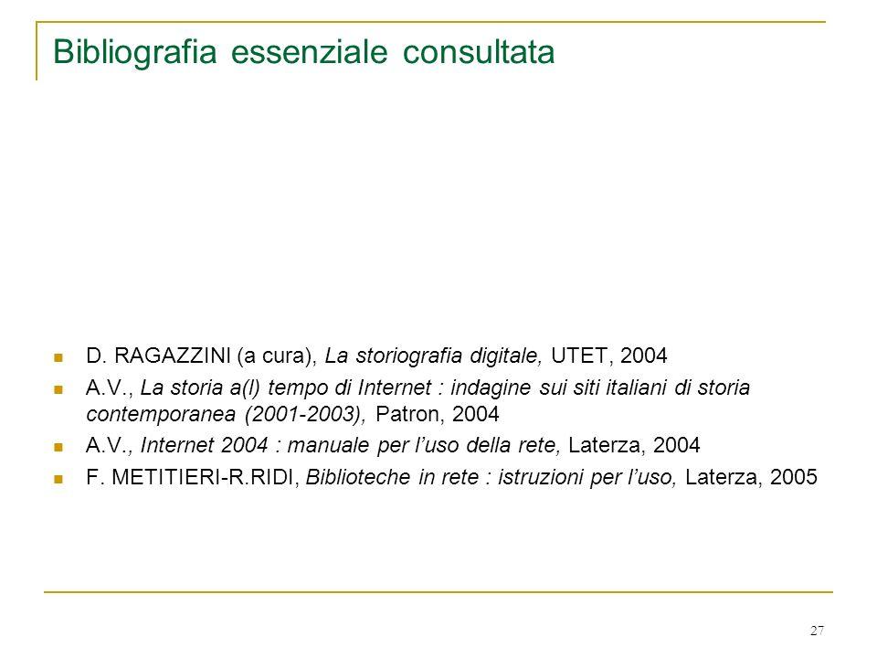 27 Bibliografia essenziale consultata D.