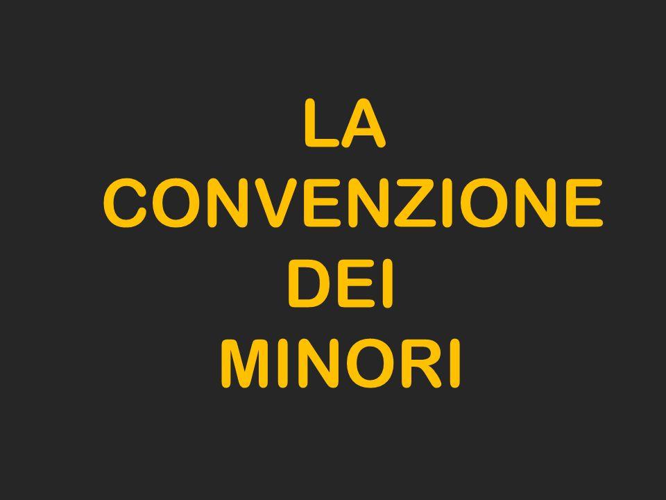 LA CONVENZIONE DEI MINORI