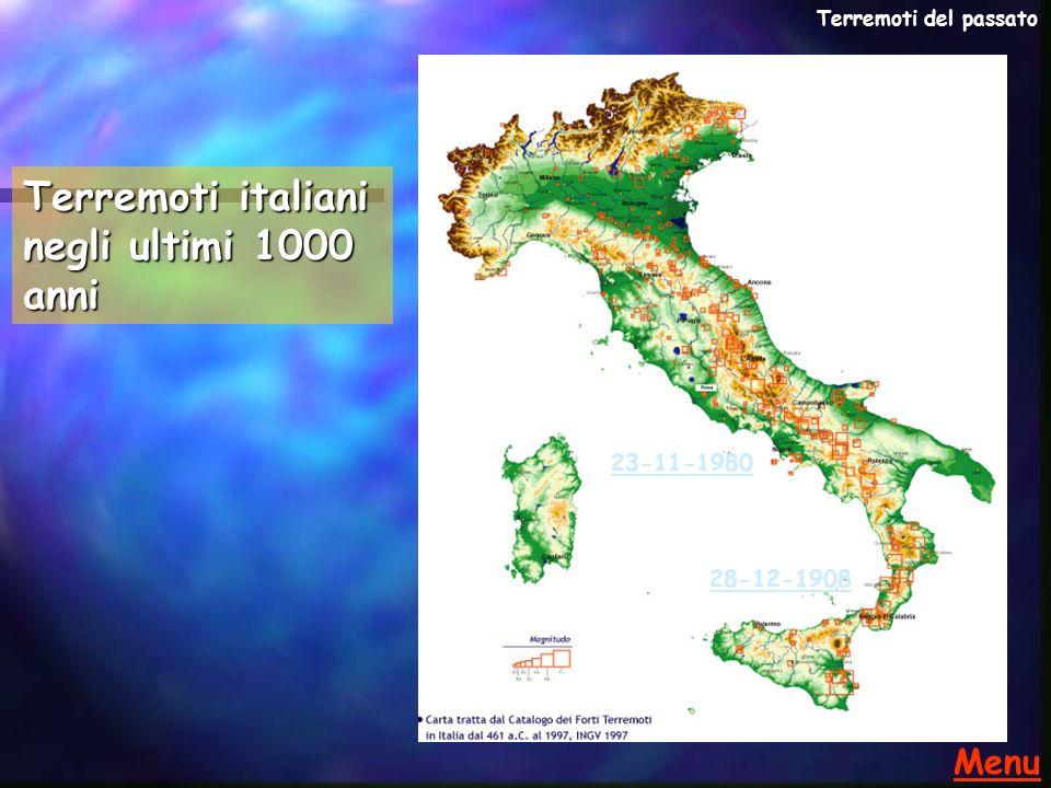 Terremoto dello Stretto di Messina, 28/12/1908 Me=7.18 - I=XI (CFTI) Zona epicentrale: Calabria meridionale- Messina Il numero di vittime fu di circa 80.000 unità di cui 2000 dovute al successivo maremoto.