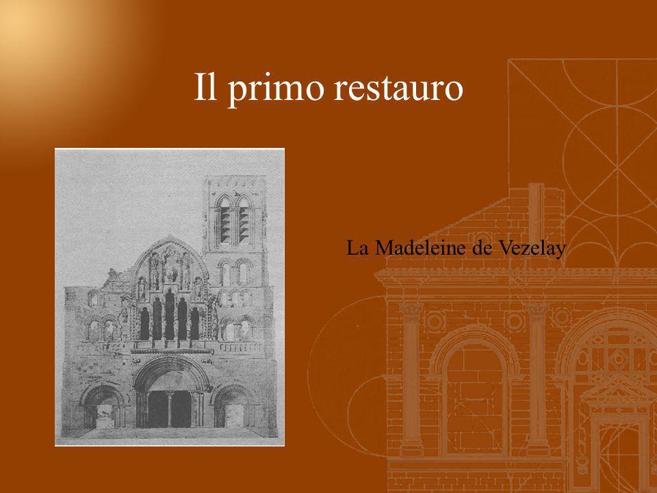 La Madeleine de Vezelay Il primo restauro