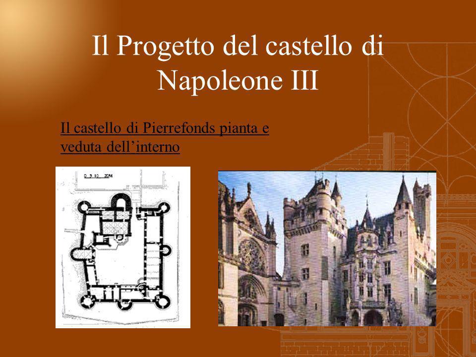 Il castello di Pierrefonds pianta e veduta dellinterno Il Progetto del castello di Napoleone III