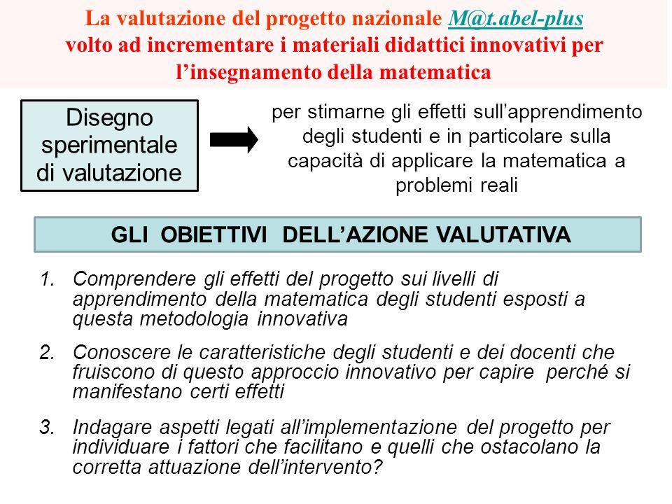 Disegno sperimentale di valutazione La valutazione del progetto nazionale M@t.abel-plus volto ad incrementare i materiali didattici innovativi per lin