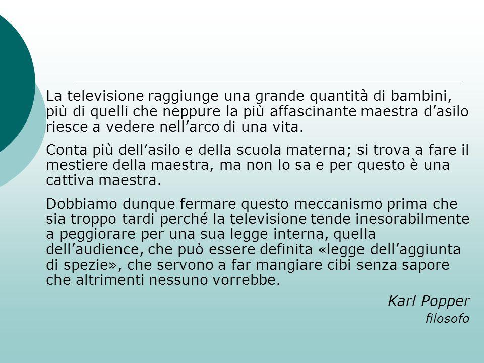 La televisione raggiunge una grande quantità di bambini, più di quelli che neppure la più affascinante maestra dasilo riesce a vedere nellarco di una