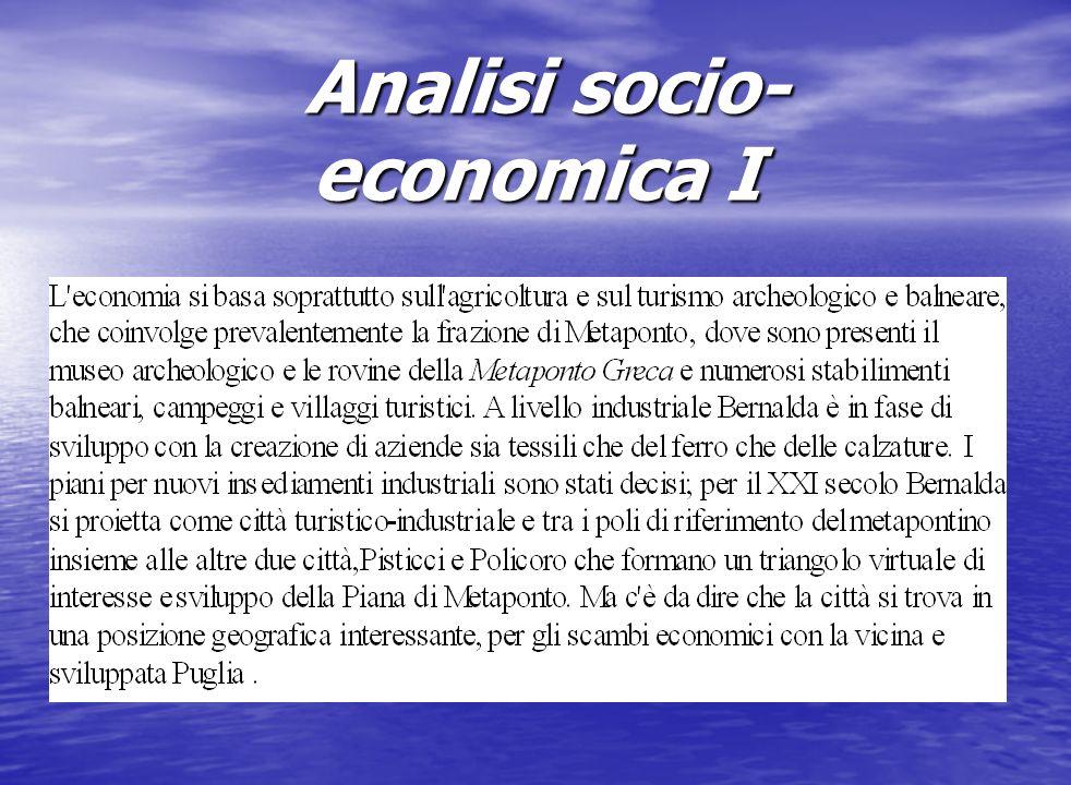 Analisi socio- economica I Analisi socio- economica I