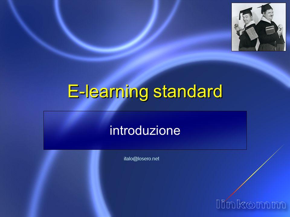 E-learning standard introduzione italo@losero.net
