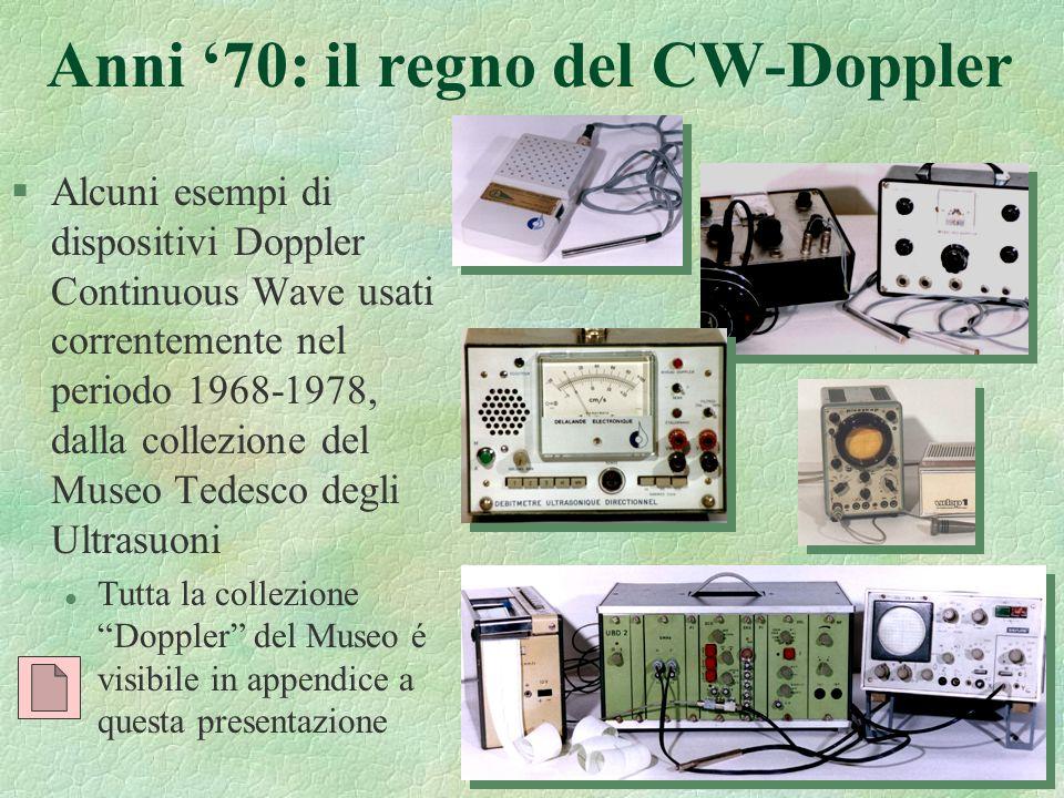 34 Anni 70: il regno del CW-Doppler §Alcuni esempi di dispositivi Doppler Continuous Wave usati correntemente nel periodo 1968-1978, dalla collezione