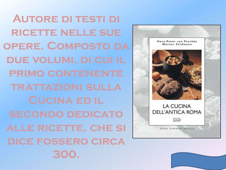 Autore di testi di ricette nelle sue opere. Composto da due volumi, di cui il primo contenente trattazioni sulla Cucina ed il secondo dedicato alle ri