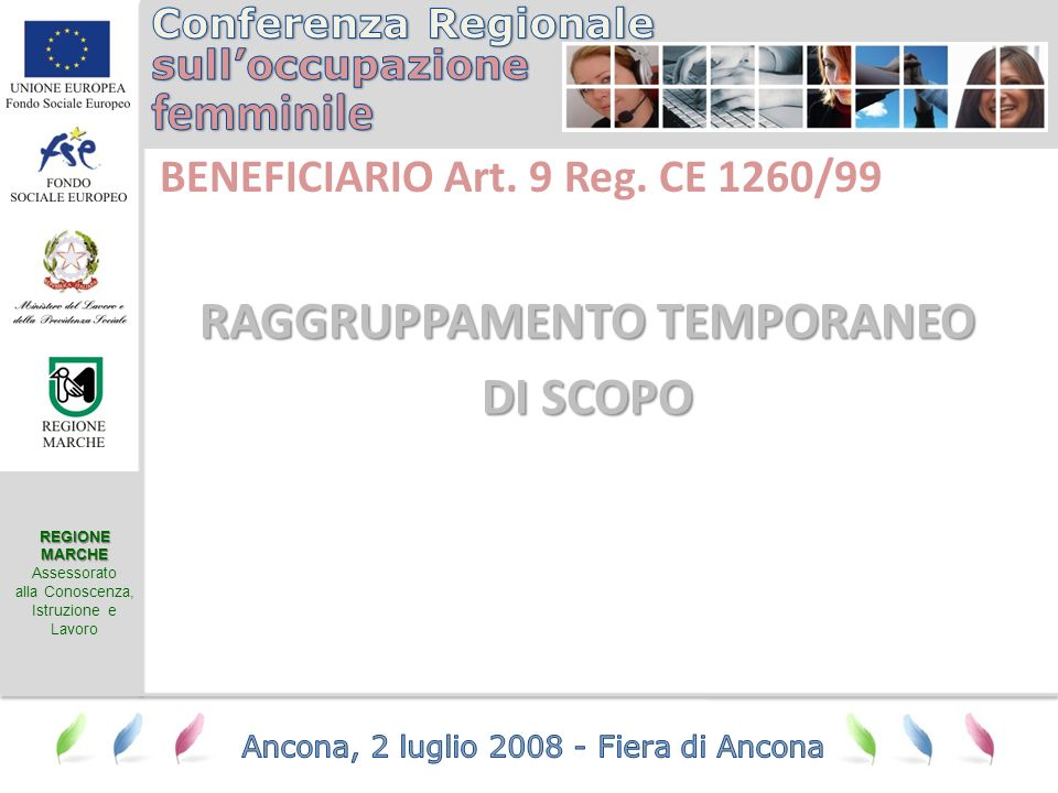REGIONEMARCHE Assessorato alla Conoscenza, Istruzione e Lavoro BENEFICIARIO Art.